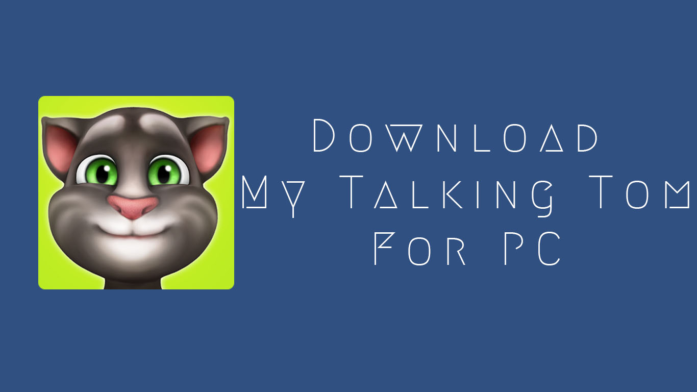 download-my-talking-tom-for-pc